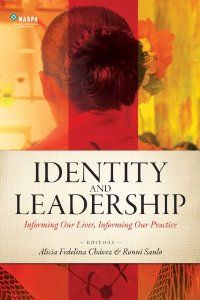 Identity And Leadership Informing Our Lives Informing Our Practice Alicia Fedelina Chavez Ronni Sanlo Leadership Social Justice Education Leadership Books