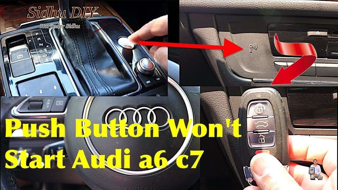 Audi Key Fob Malfunction Push Button Won T Start Audi Audi