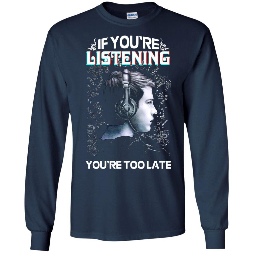 92fa3d8bf 13 Reasons Why T-shirts If You're Listening You're Too Late Shirts Hoodies  Sweatshirts 13 Reasons Why T-shirts If You're Listening You're Too Late  Shirts ...
