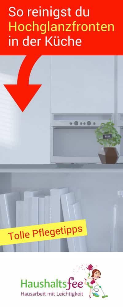 hochglanzfronten reinigen in der k che beste tipps haushalt pinterest tipps glanz und. Black Bedroom Furniture Sets. Home Design Ideas