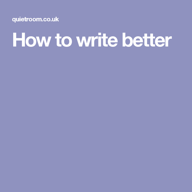 How to write better