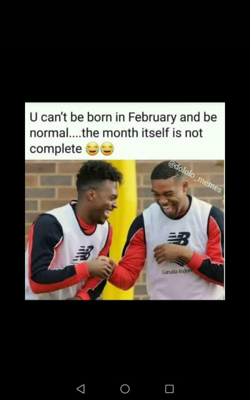 Month Joke No Offence To The People Born In February Born In February Funny Jokes Jokes