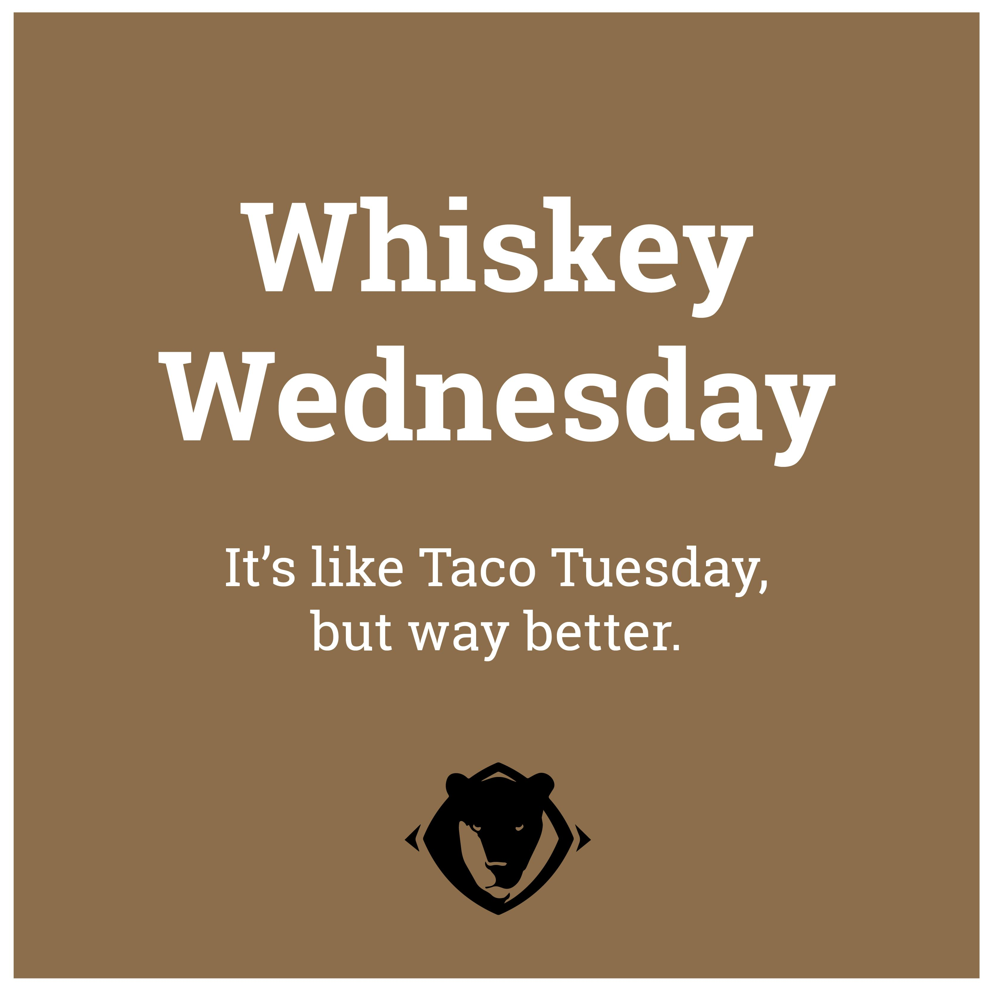 Funny Whiskey Wednesday Whiskey Bourbon Tacos Taco Tuesday
