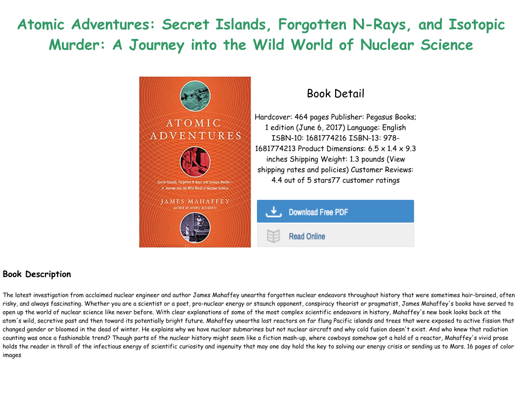 Secret Islands and Isotopic Murder Atomic Adventures Forgotten N-Rays A Journey into the Wild W orld of Nuclear Science
