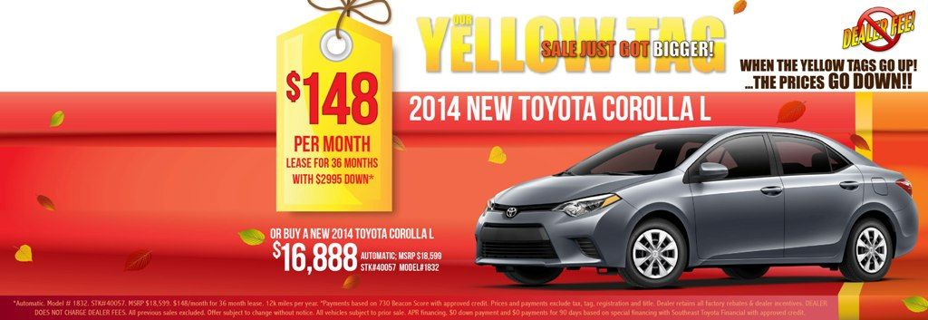 During The Yellow Tag Sale At Sun Toyota The 2014 Toyota Corolla L Can Be Yours For 148 A Month Or 16 888 Visit Toyota Corolla Used Toyota Toyota Dealers