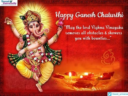 Wishing you happiness as big as Ganesh's appetite life is long as his trunk trouble as small as his mouse and moments as sweet as his laddus Sending you wishes on Ganesh Chaturthi! from Travel Universally