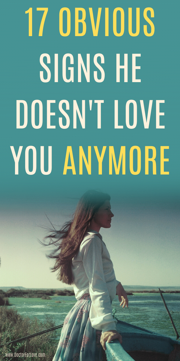 17 Obvious Signs He Doesn't Love You Anymore