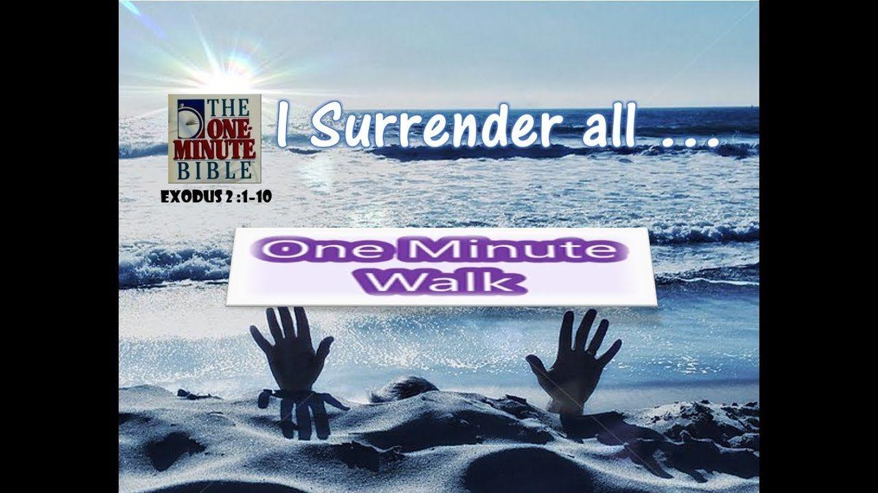 One Minute Walk _ February 16 Surrender to god, One