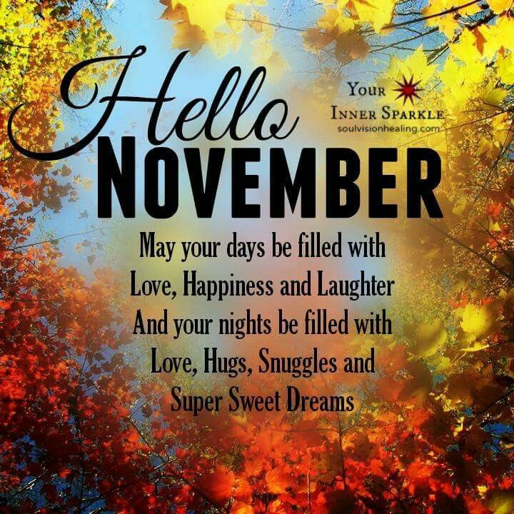 Hello November Hello November November Quotes New Month Wishes