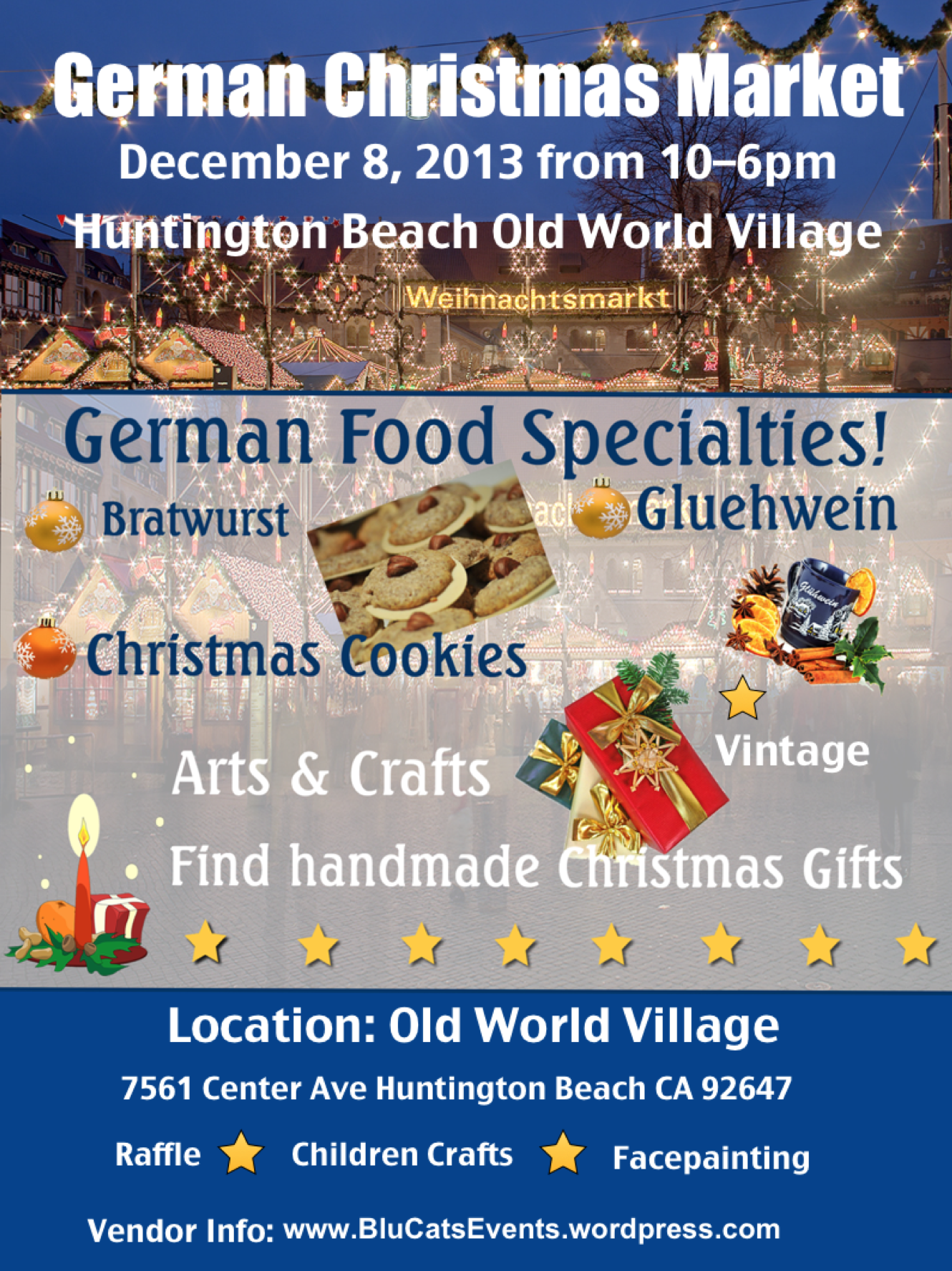 In Germany you can find Christmas Markets in every city from North
