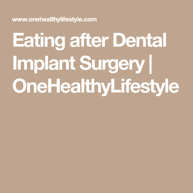 Eating After Dental Implant Surgery