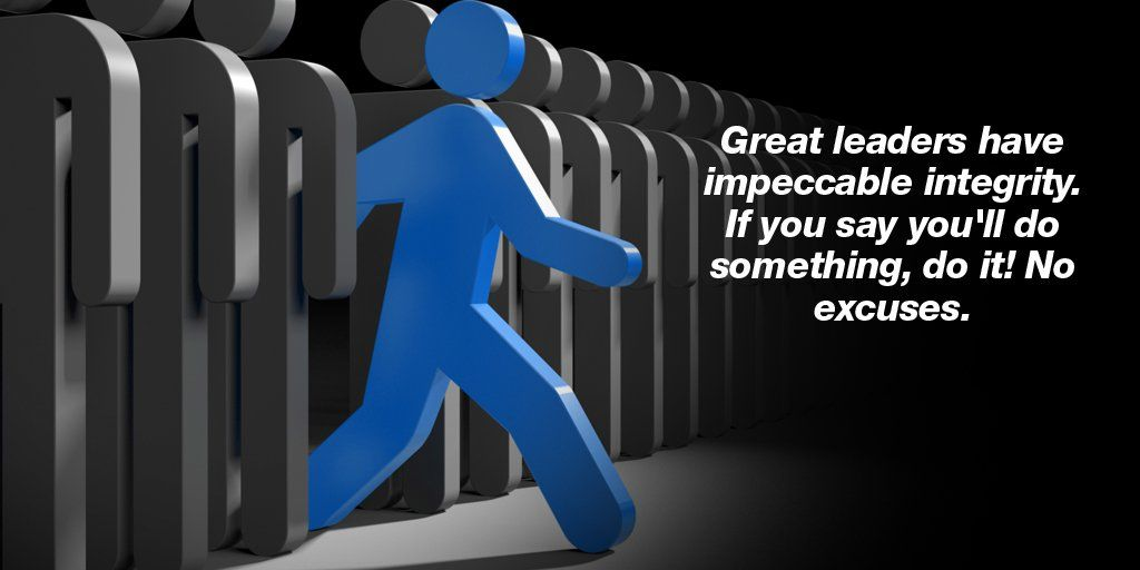 Great leaders have impeccable integrity. If you say you'll do something do it! No excuses. #quote #leadership https://t.co/PoidNYur2k