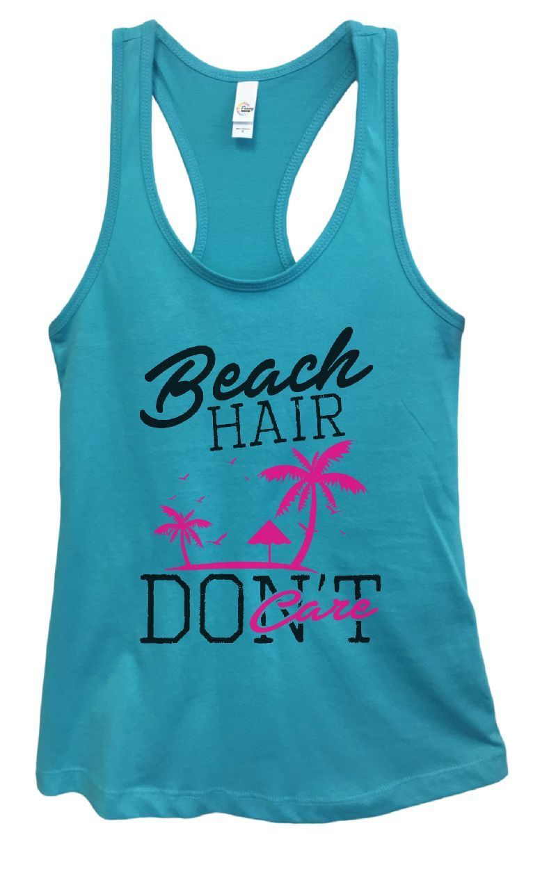 Womens Beach Hair Don't Care Grapahic Design Fitted Tank Top - Ideal1442