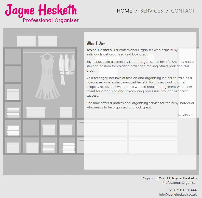 Jayne Hesketh is a professional organiser who helps busy