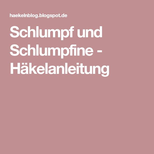 Schlumpf und Schlumpfine - Häkelanleitung | Schlumpf | Pinterest ...