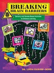 Breaking Brain Barriers by Dr. Linda Karges-Bone