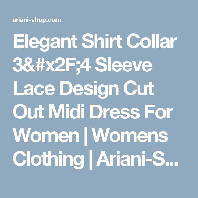 Elegant Shirt Collar 3/4 Sleeve Lace Design Cut Out Midi Dress For Women | Womens Clothing | Ariani-Shop.com