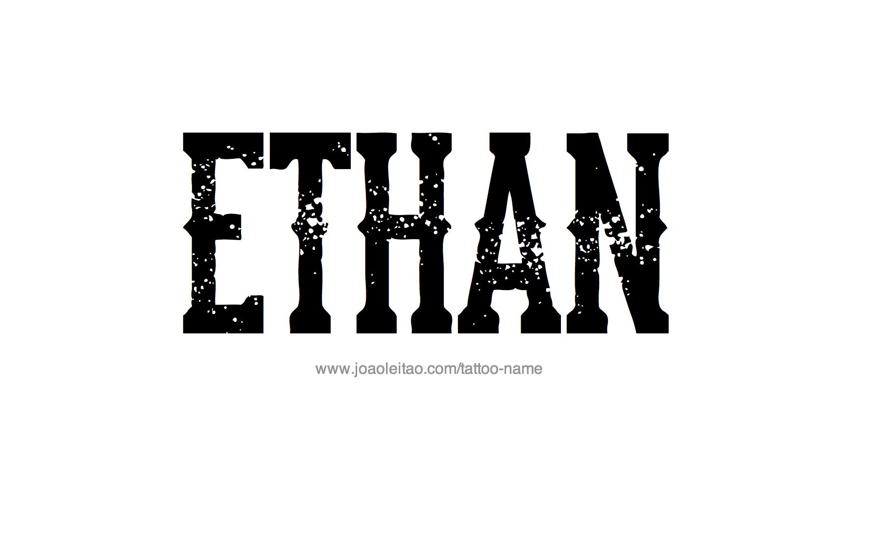 Ethan Name Tattoo Designs Name Tattoo Designs Name Tattoos