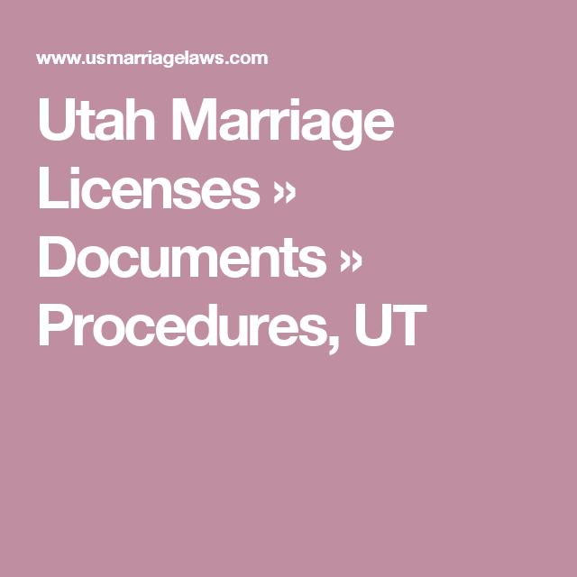 utah marriage licenses » documents » procedures, ut | wedding