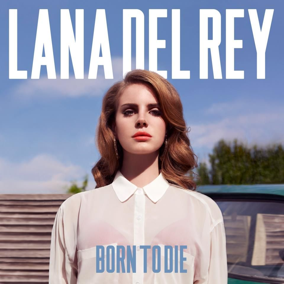 16 Questions All Basic White Girls Never Knew They Needed To Answer Lana Del Rey Albums Born To Die Lana Del Rey