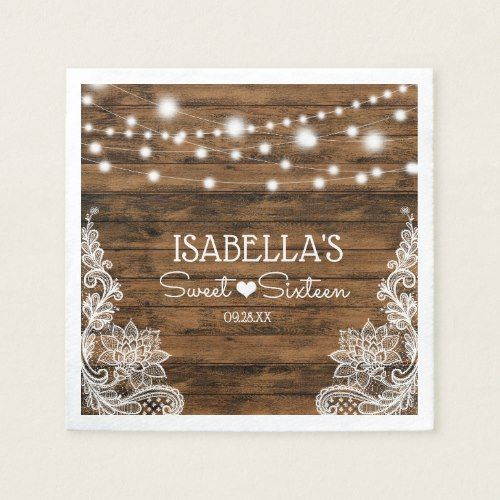 String Lights Wood and Lace Sweet Sixteen Napkins   Zazzle.com