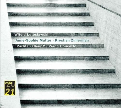 2002 Witold Lutoslawski (Witold Lutosławski): Partita / Chain 2 / Piano Concerto [DG 4715882] 20/21 echo series #albumcover