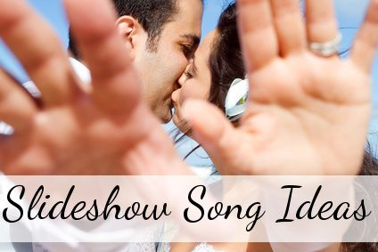 Ideas For Wedding Slideshow Songs From Different Genres Every Part Of Your