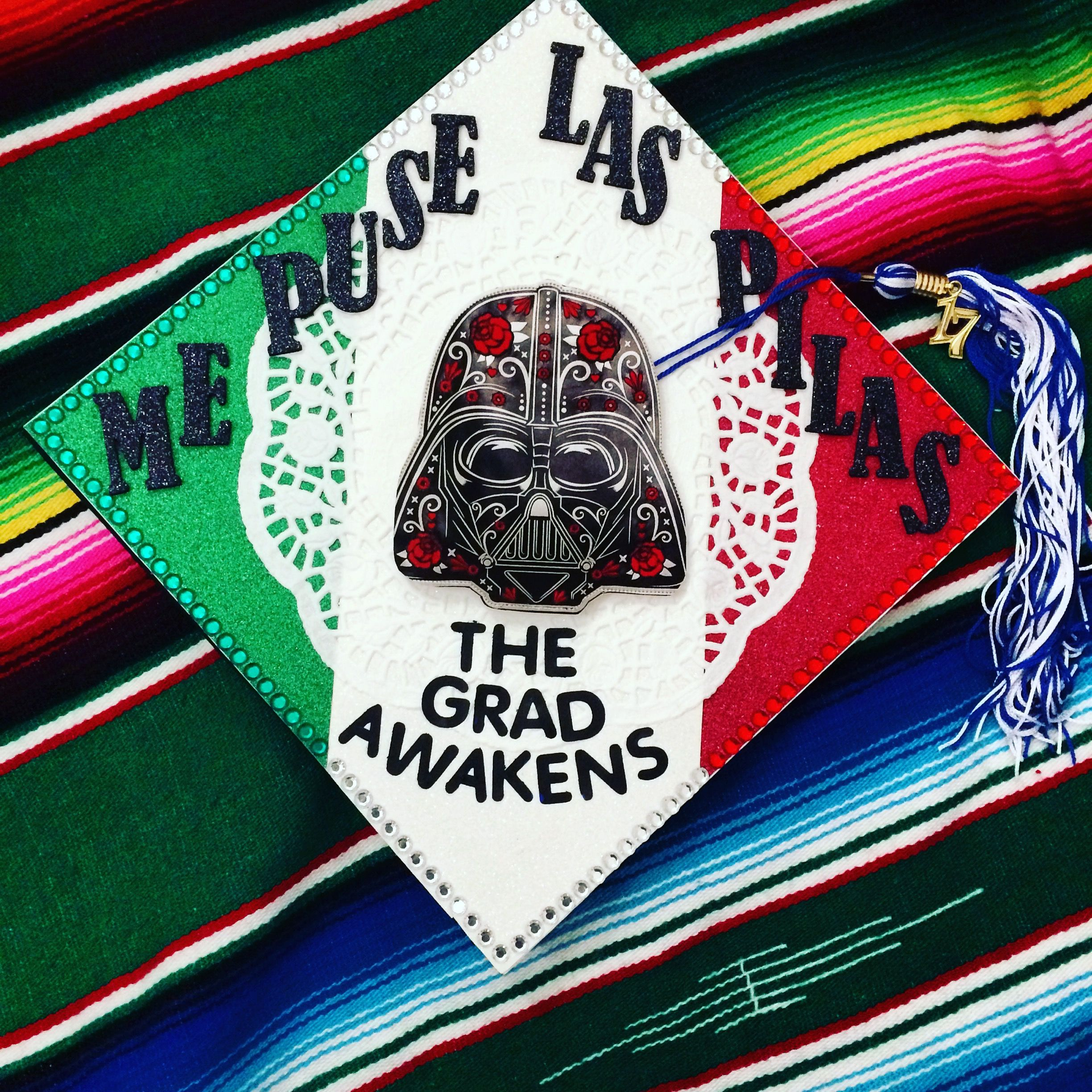 The grad awakens! Star wars play on words, Mexico flag background ...