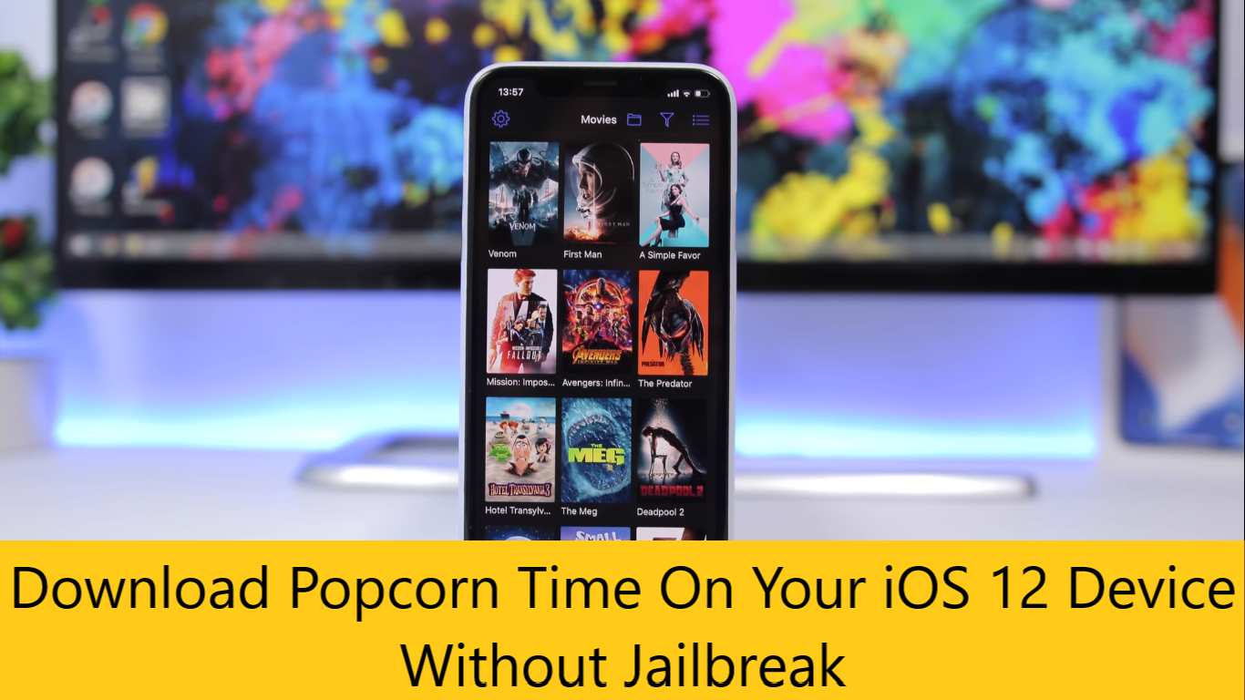 How to download popcorn time movies app for iOS 12 No