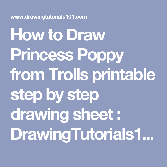 How to Draw Princess Poppy from Trolls printable step by step drawing sheet : DrawingTutorials101.com