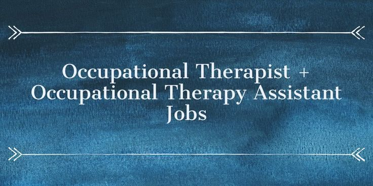 Occupational Therapy Jobs Occupational therapy jobs, Occupational