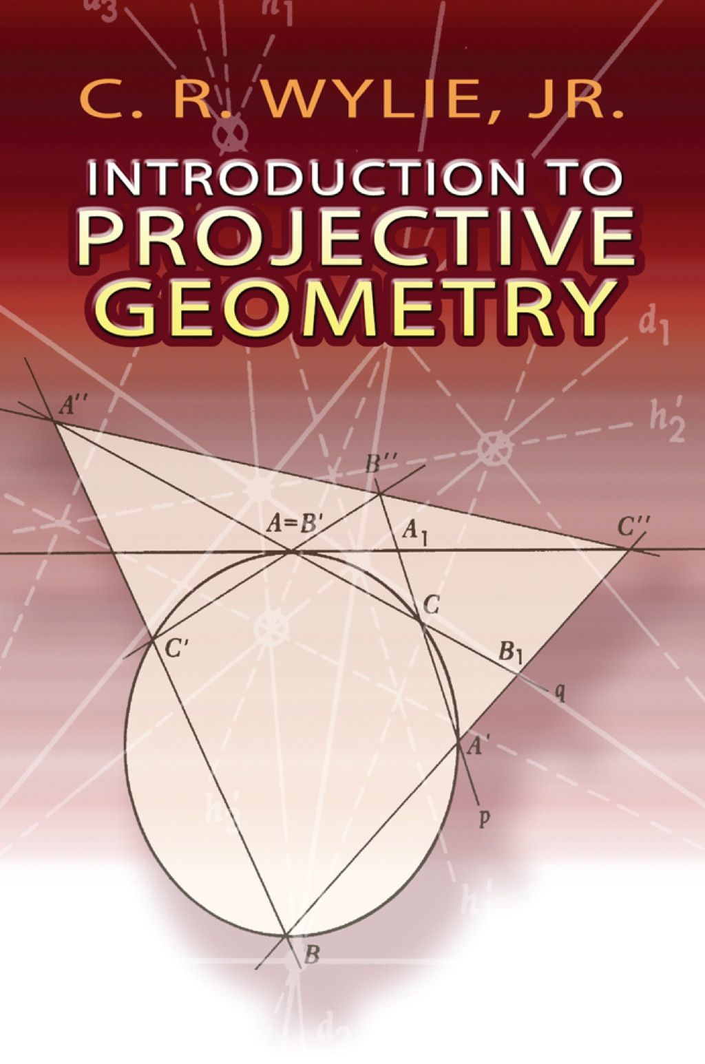 Introduction To Projective Geometry Ebook