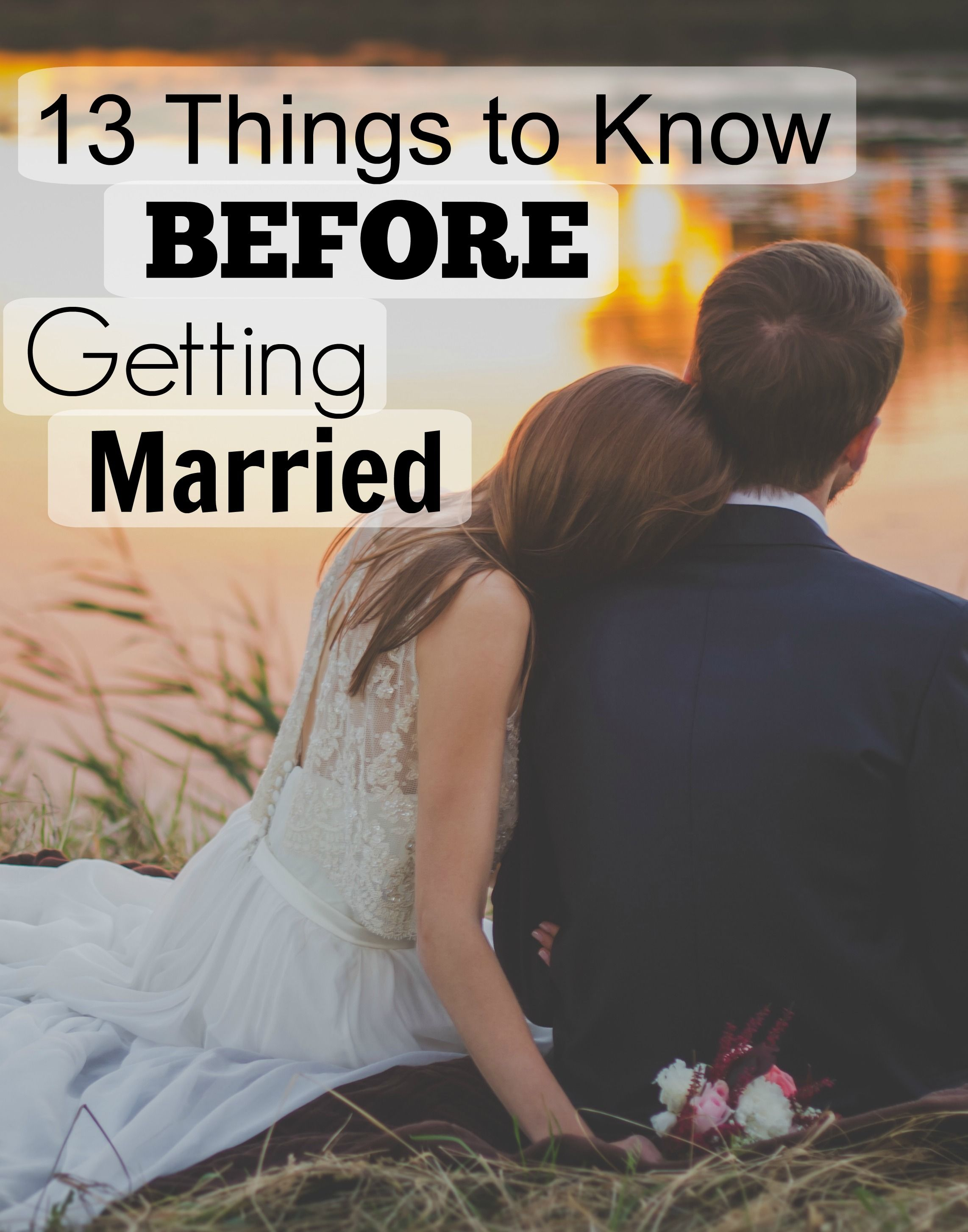 13 Things To Know Before Getting Married Becominghiscrowncom