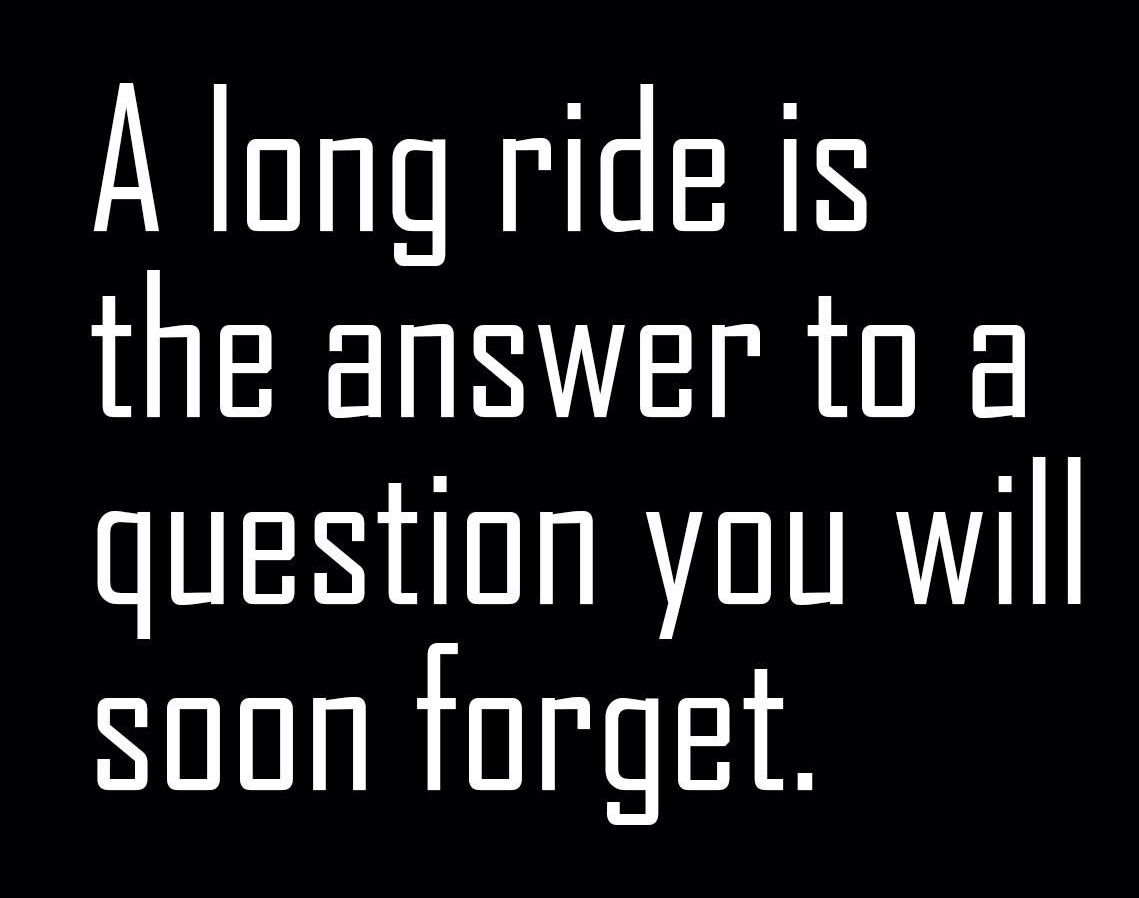 Harley funny biker quotes bar hopper challenge com - A Long Ride Is The Answer To A Quest You Will Soon Forget Find This Pin And More On Quotes Motorcycle