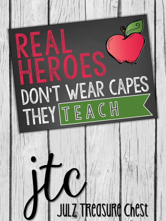 teacher quote wall art real heroes don t wear capes they teach