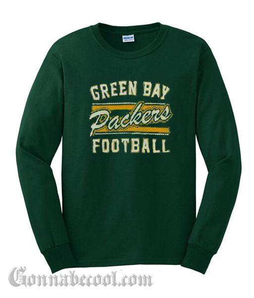 timeless design 4e7d9 41c01 Green Bay Packers Football Sweatshirt | Gonna Be Cool ...