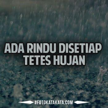 Gambar Kata Galau Sedih Saat Hujan Turun Http Www Fotokatakata