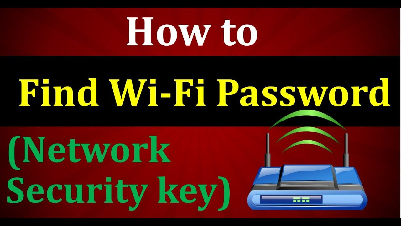 How To Find Network Security Key Network Security Networking Wifi Network