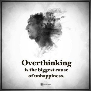 11 Quotes To Remember When You're Overthinking | Power of Positivity