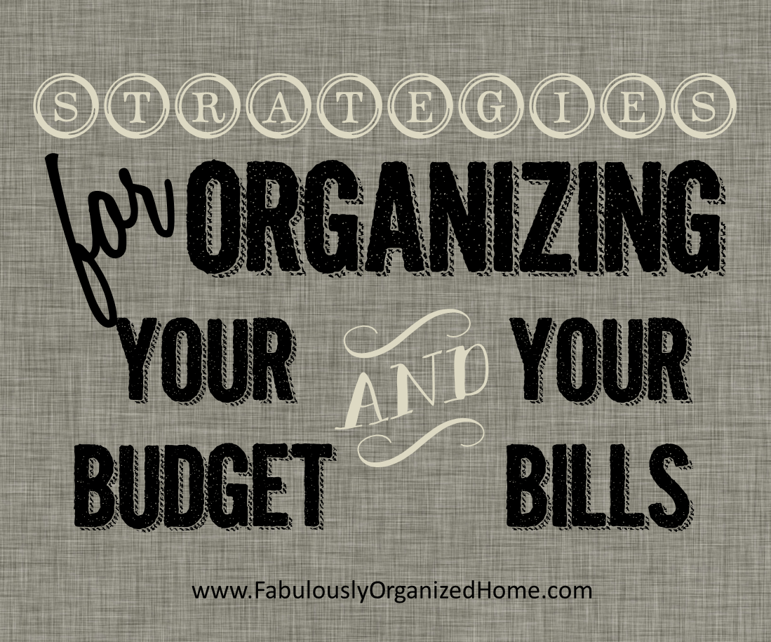 The Weekend Organizer Finance Bill Organization Fabulously Organized Home The Home