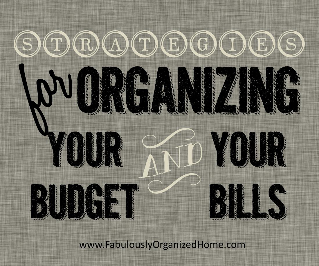 The Weekend Organizer Finance Bill Organization Fabulously Organized Home The Home
