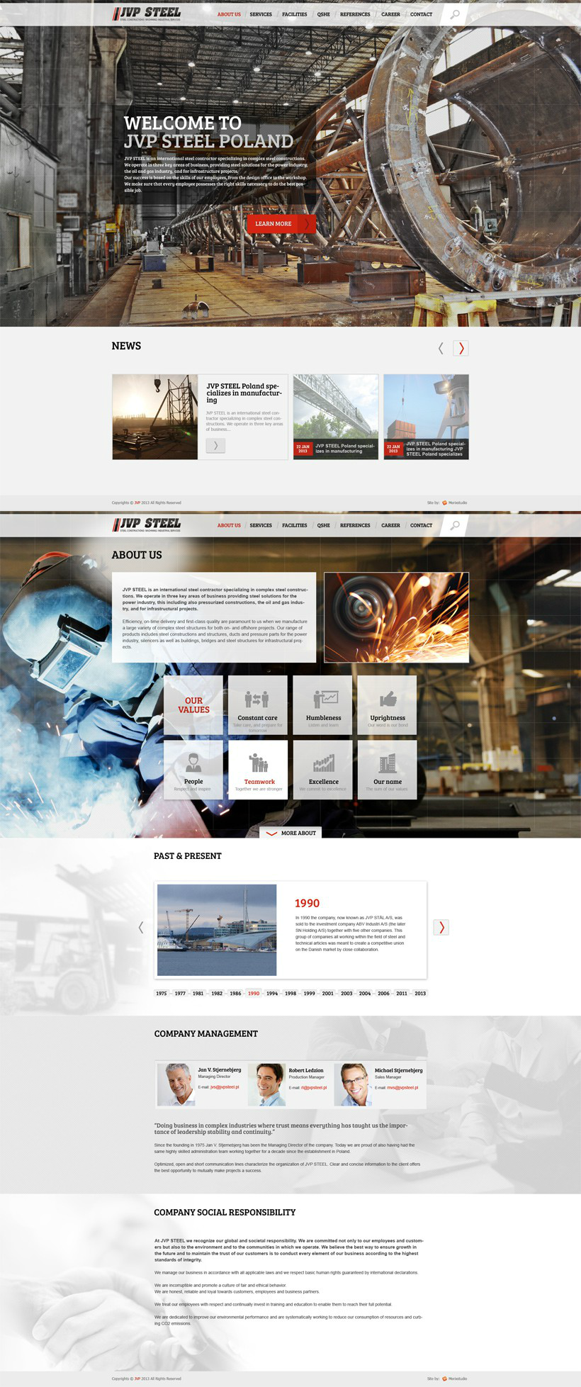 For JVP Steel we implemented a corporate website with complex presentation layer. The website has implemented a responsive web design. An interesting feature is the interactive map based on vector designs - everything is manageable with Drupal CMS. Visit site: www.jvpsteel.pl