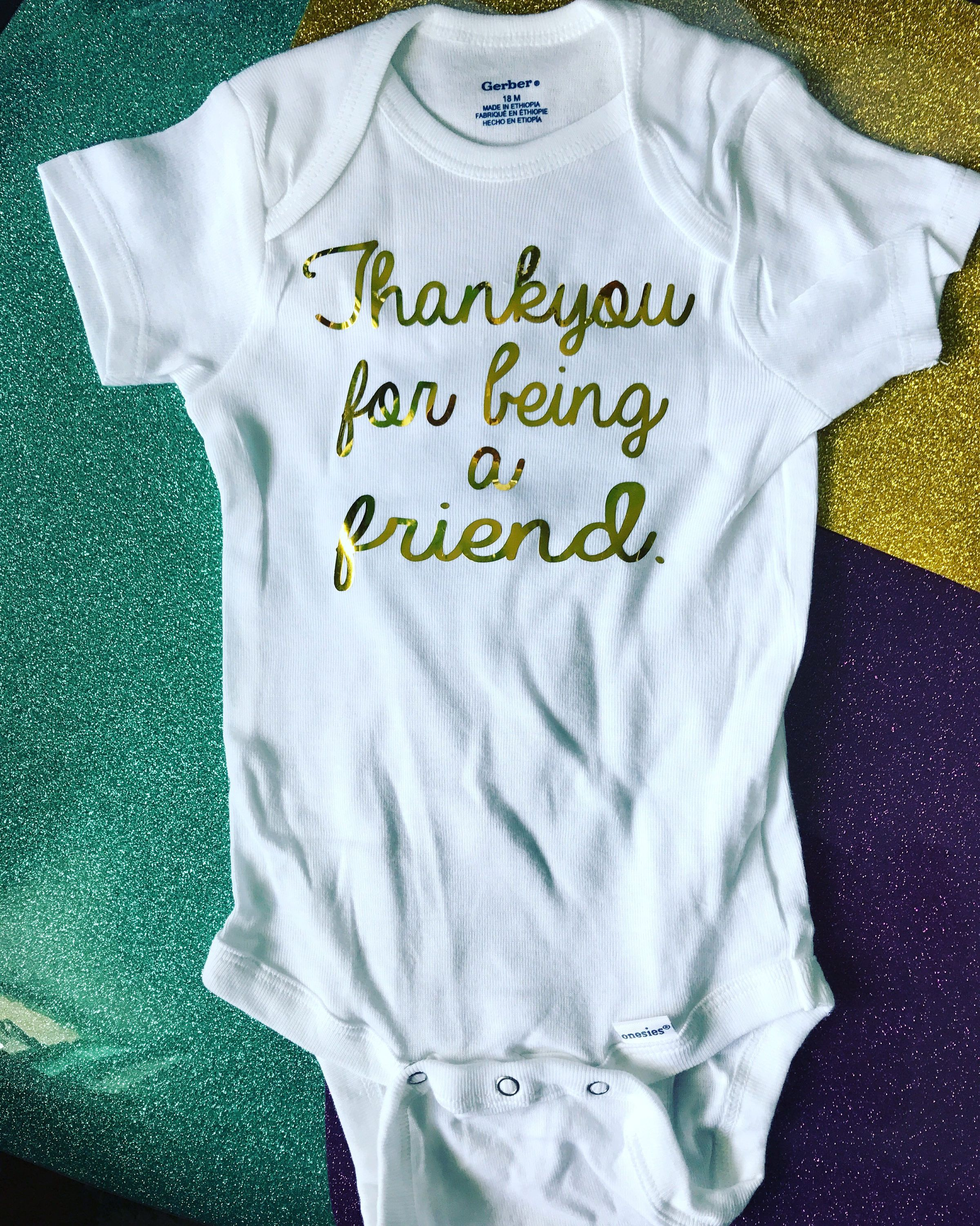 0e42a1010 Golden Girls thankyou for being a friend onesie- golden girls bodysuit-  gifts for Golden Girl newborn- mommy- baby body suit- mom - Bodysu by  giggletee on ...