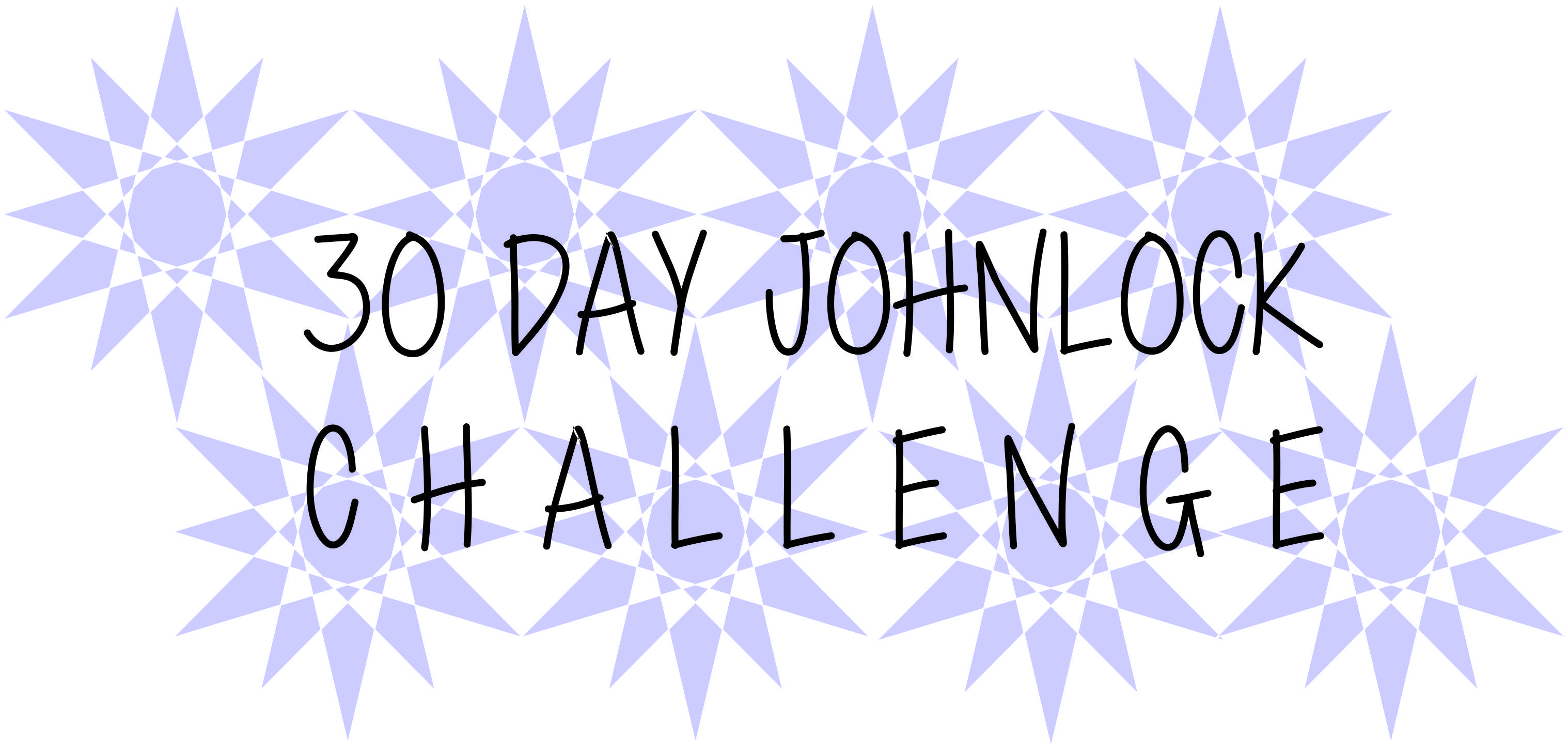 30 day Johnlock Challenge; anyone want to join? Look for my new board.