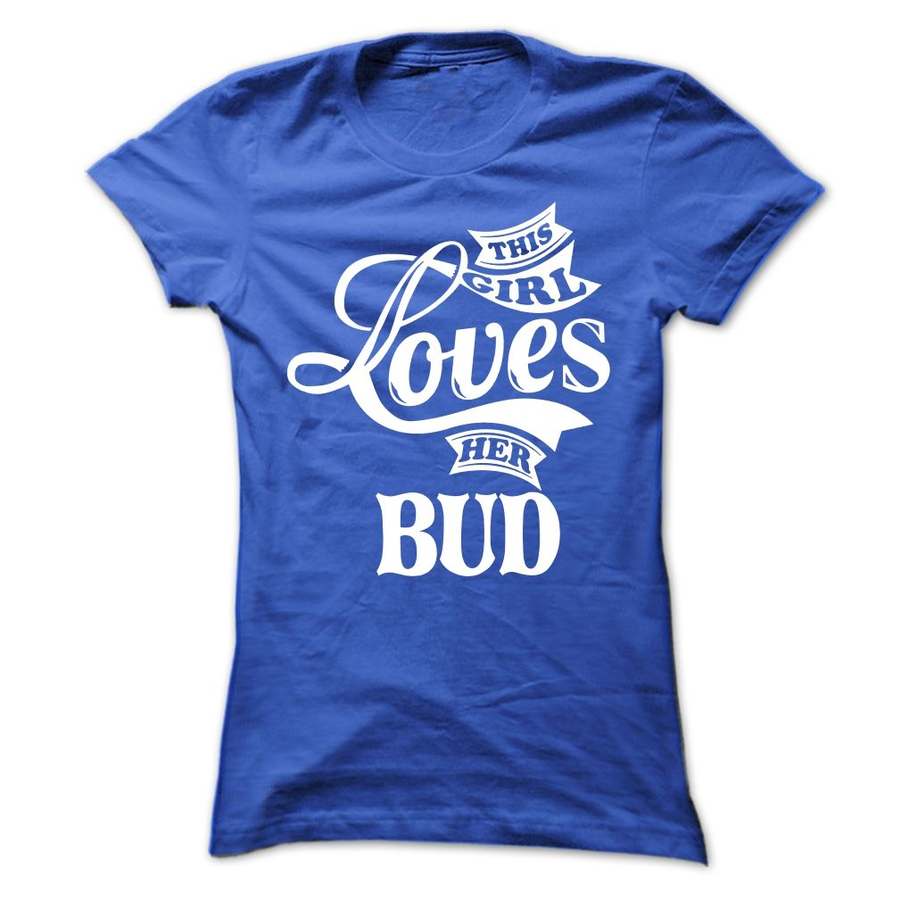 Awesome T-shirts  Love BUD at (3Tshirts)  Design Description:   If you do not completely love this design, you'll SEARCH your favourite one by way of using search bar on the header.... -  #shirts - http://tshirttshirttshirts.com/automotive/best-price-love-bud-at-3tshirts.html Check more at http://tshirttshirttshirts.com/automotive/best-price-love-bud-at-3tshirts.html