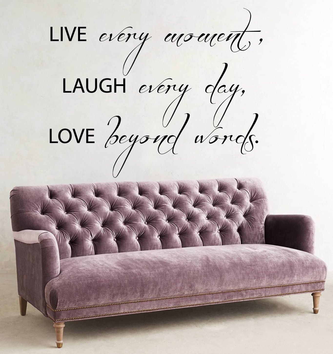 Wall Decals Quote Live Every Moment Laugh Every Day Love Beyond ...