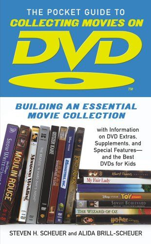 Pocket Guide to Collecting Movies on DVD: Building an Essential Movie Collection-With Information on the Best DVD Extras, Supplements and Special Features-and the Best DVDs for Kids by Steven H. Scheuer http://www.amazon.com/dp/B00115FR8I/ref=cm_sw_r_pi_dp_EsEHwb0AMJBPE