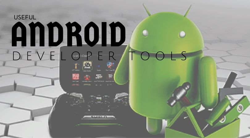 Look at the Android developmer tools segment of the Android website. Fresh tools are also released on a consistent basis, so verify you keep upgraded all the packages with each single update.