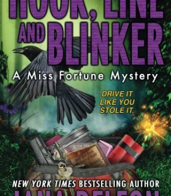 Hook, Line and Blinker (A Miss Fortune Mystery) (Volume 10) PDF