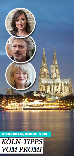Prominente verraten ihre Geheimtipps für Köln ...